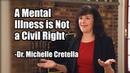 Dr. Michelle Cretella on Transgenderism: A Mental Illness is Not a Civil Right