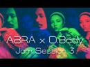 A B R A x D.Bady / Jam Session 3 - Korg Volca Sample