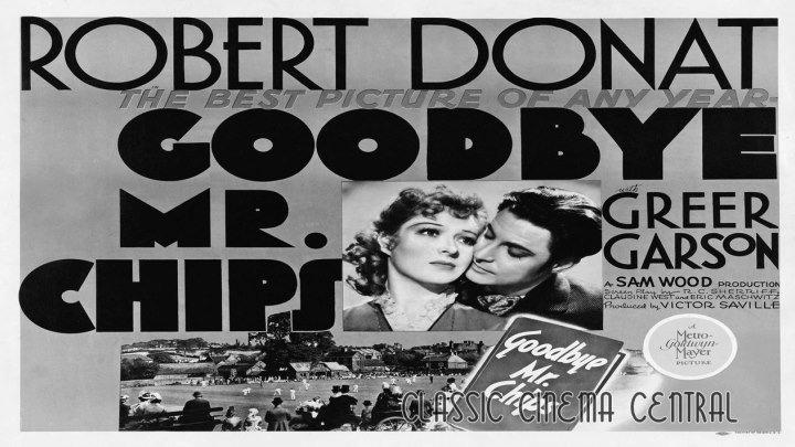 Goodbye, Mr. Chips (1939) Robert Donat, Greer Garson