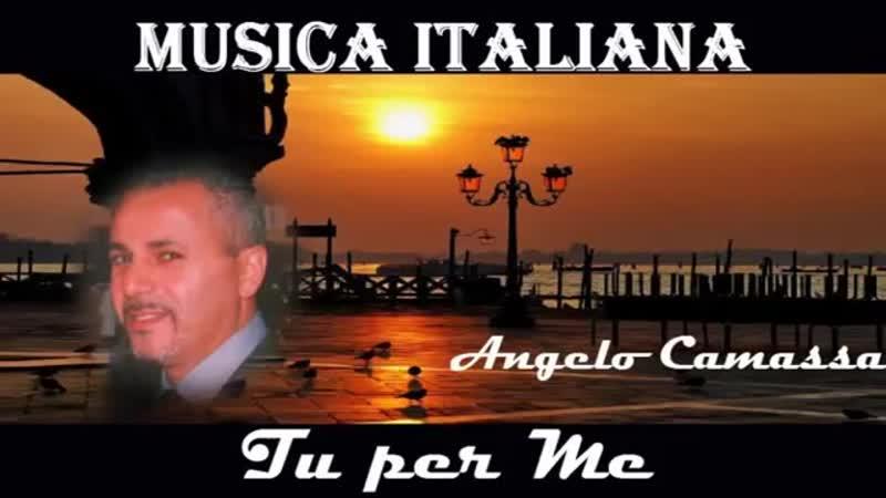 File:storage/emulated/0/Download/MUSICA ITALIANA Tu per Me Angelo Camassa (MosCatalogue.net).mp4