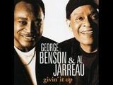 GEORGE BENSON, This Masquerade &amp AL JARREAU, Your Song (