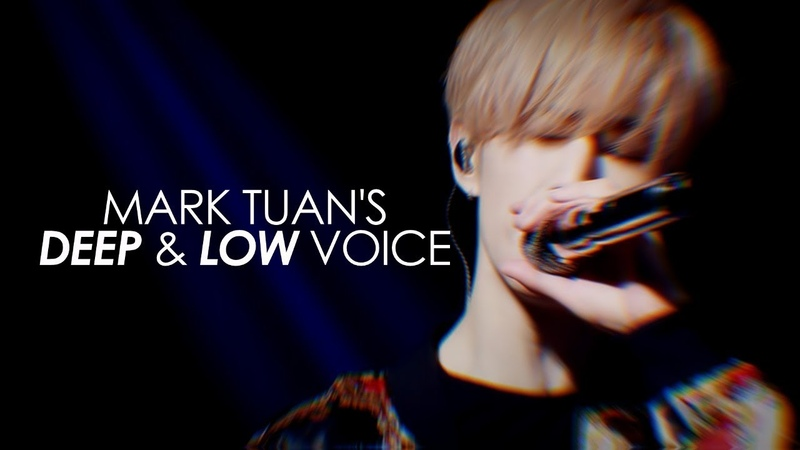 Mark tuan ─ deep low voice