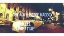 Danzel - Pump It Up (Subjack Pierre Maddox Bootleg) /reuploaded/