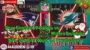 New England Patriots vs. Miami Dolphins | NFL 2018-19 Week 14 | Predictions Madden NFL 19