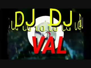 DJ VAL - Ha Do Di Da (Who we are)