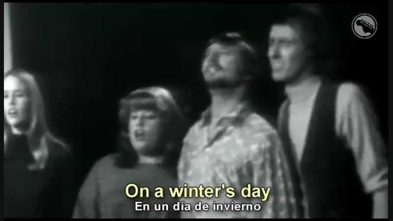 The Mamas And The Papas - California Dreamin - Subtitulado Español Inglés