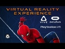 SPIDER-MAN: HOMECOMING I VR EXPERIENCE Trailer I PSVR HTC VIVE OCULUS RIFT 2017