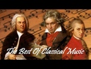 The Best of Classical Music – Mozart, Beethoven, Bach, Chopin, Tchaikovsky to Relax, Study, Sleep