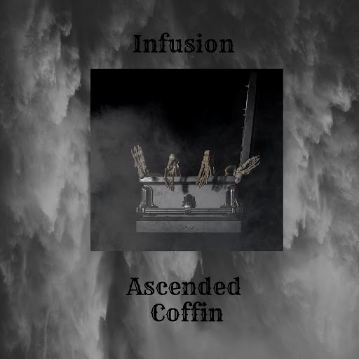 Infusion альбом Ascended Coffin