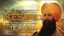 Kesari Official Teaser Akshay Kumar Parineeti Chopra Kesari Official Trailer 2019 HD VIDEO