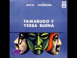 Duo Coiron- Tamarugo y yerba buena-1971.- Disco Completo full album