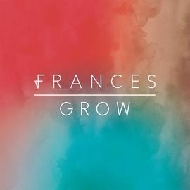 Frances альбом Grow