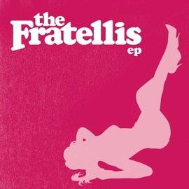 The Fratellis альбом The Fratellis EP