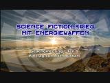 Science Fiction-Krieg mit Energiewaffen - sog. Waldbr