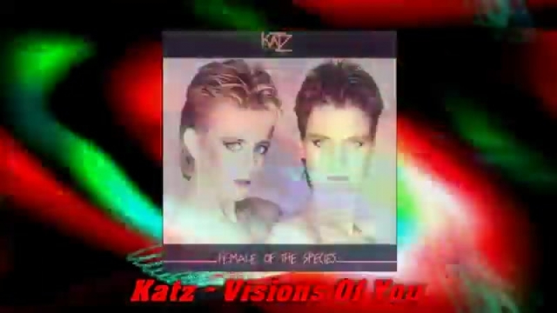 Katz - Visions Of You (1985). mp4