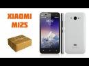 Xiaomi MI2S - распаковка посылки