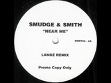 Smudge &amp Smith feat. Jeanne Downs - Near Me (Lange Remix) (1999)