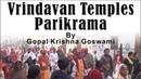 Vrindavan Temples Parikrama by Gopal Krishna Goswami on 16 11 2012 1