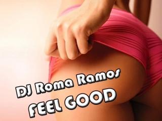 DJ Roma Ramos - FeeL GooD
