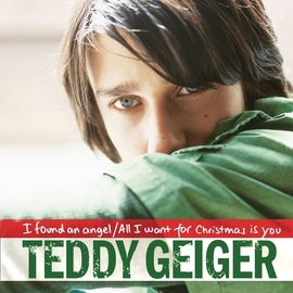 Teddy Geiger альбом I Found An Angel/All I Want For Christmas Is You