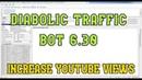 DIABOLIC TRAFFIC BOT 6.30 | THE MOST POWERFUL TRAFFIC BOT |