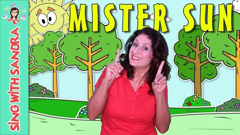 Mister Sun | Children's Songs | Nursery Rhymes | Music For Kids | Songs For Kids | Sing With Sandra