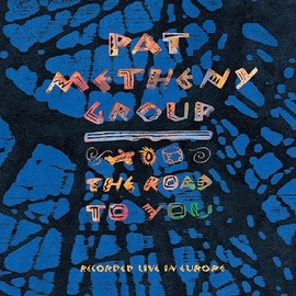 Pat Metheny альбом The Road to You