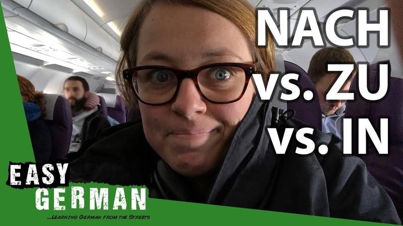 NACH vs. ZU vs. IN   Super Easy German (89)