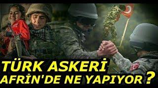 Milyonları Gururlandıran Afrin Klibi Türk Askeri Neden Durdurulamıyor...
