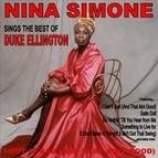 Nina Simone альбом I Got it Bad (And That Ain't Good): Nina Simone Sings the Best of Duke Ellington