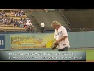 Jeff Bridges Bowls the First Pitch at an LA Dodgers Game, Lebowski-Style