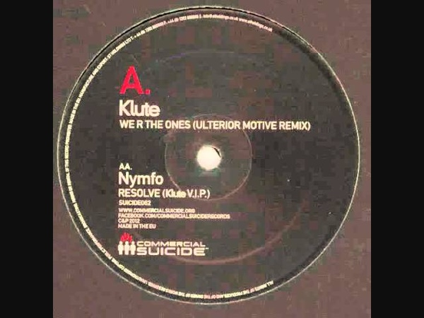 Klute - We R The Ones (Ulterior Motive remix)