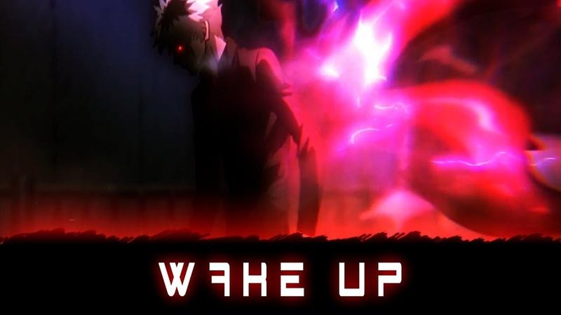 「AMV」- Wake up
