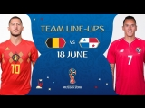 LINEUPS BELGIUM v PANAMA - MATCH 13 @ 2018 FIFA World Cup