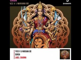 Yves V Mariana BO - Durga   Label: Dharma