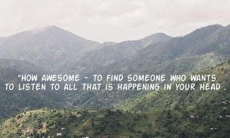 """""""Как это потрясающе - найти кого-то, кто хочет слушать обо всем, что происходит..."""