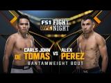 UFC FIGHT NIGHT FRESNO Carls John De Tomas vs Alex Perez