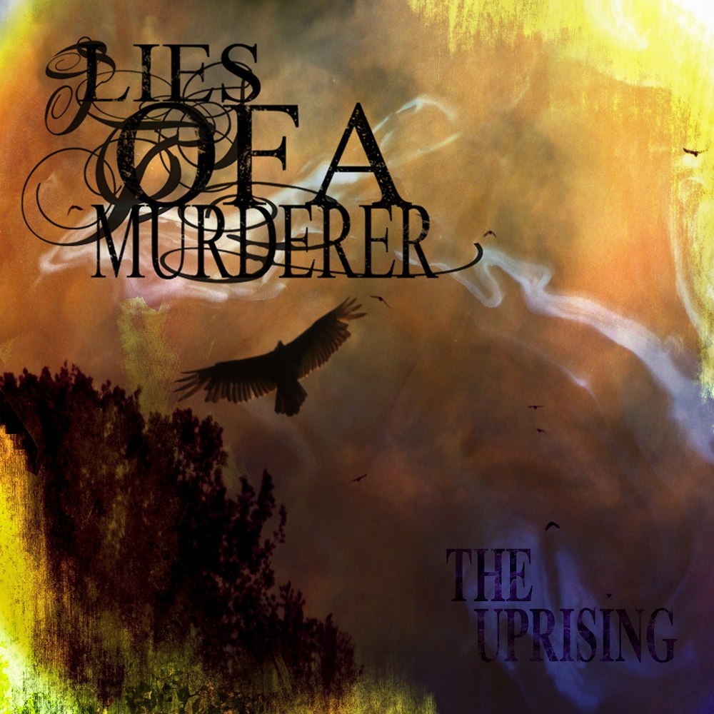 Lies of a Murderer - The Uprising [EP] (2011)