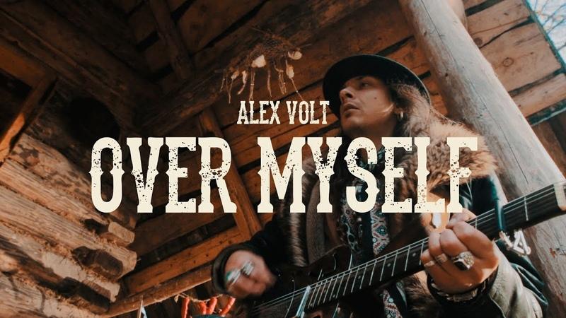 Alex Volt - Over Myself (Official Music Video)