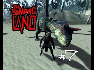 "The Stomping Land - #7 ""�������� �� �������"""