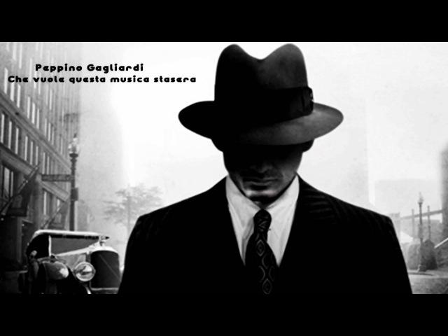 Peppino Gagliardi – Che vuole questa musica stasera
