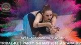 SVETLANA OGNEVA (Pavlodar) / TRIBAL-KZ 8 PARTY