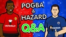 ❓POGBA HAZARD Q A❓ (Parody Chelsea vs Man Utd)