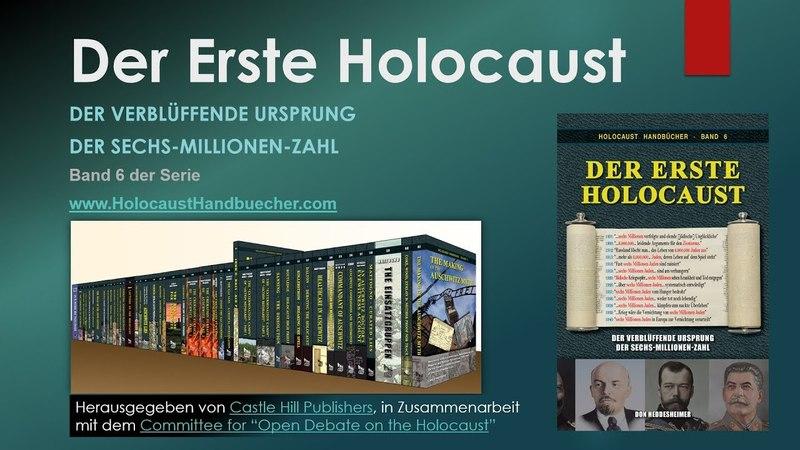 Der erste Holocaust Der verblüffende Ursprung der Sechs Millionen Zahl