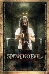 Speak No Evil (2013) - Subtitulada