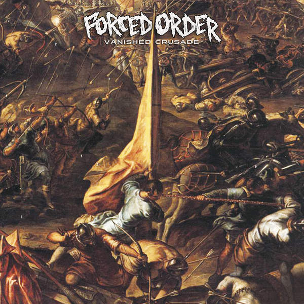 Forced Order - Vanished Crusade (2015)