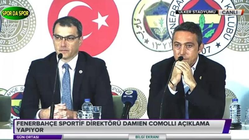 Fenerbahçe Başkanı Ali Koç ve Damien Comolli İmza Töreni Basın Toplantısı 13 Haziran 2018