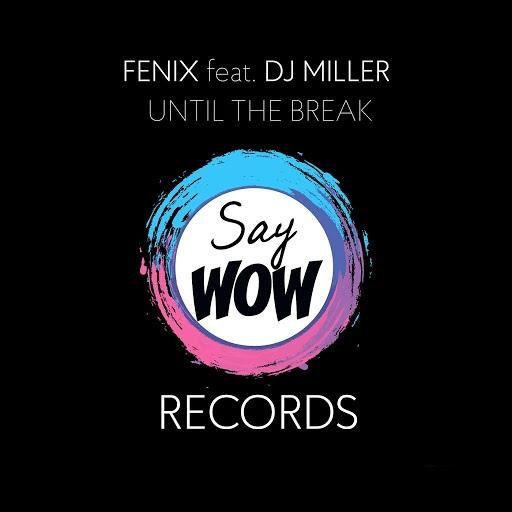 FeniX альбом Until the Break