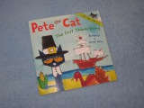 Pete The Cat ~ The First Thanksgiving Children's Read Aloud Story Book For Kids By James Dean