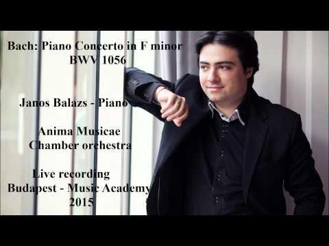 Janos Balazs plays Bach Piano Concerto in F minor BWV 1056